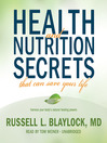 Health and Nutrition Secrets That Can Save Your Life (MP3)